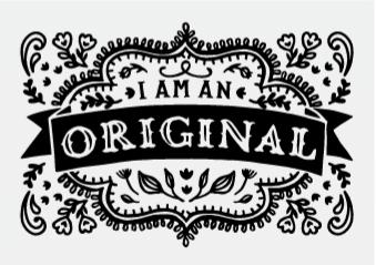 I Am An Original Chalk Transfer