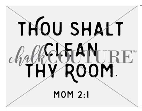 Thou Shalt Clean Thy Room Chalk Transfer
