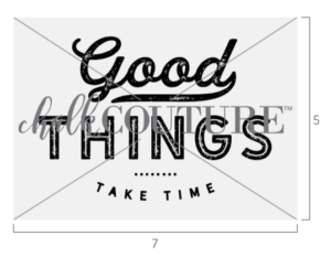 Good Things Take Time Transfer