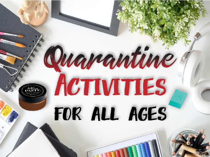 Quarantine Activities from Chalk Couture