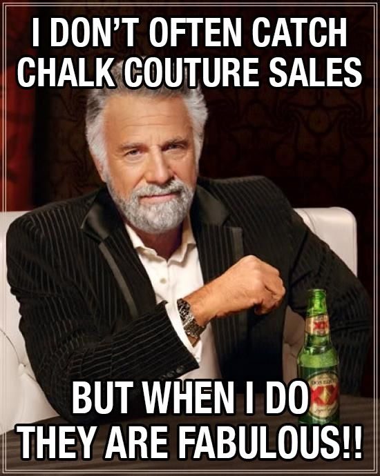 It's still on! Chalk Couture Win the Weekend Sale!