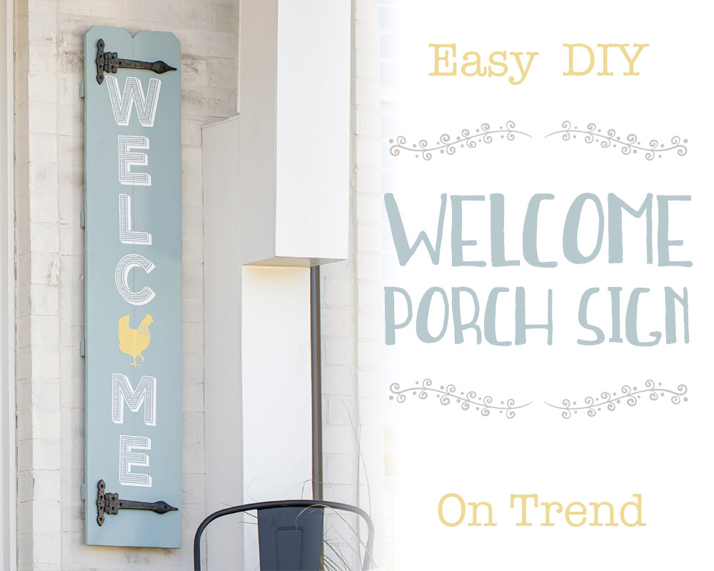 Welcome Porch Signs are Easy DIY Decor.
